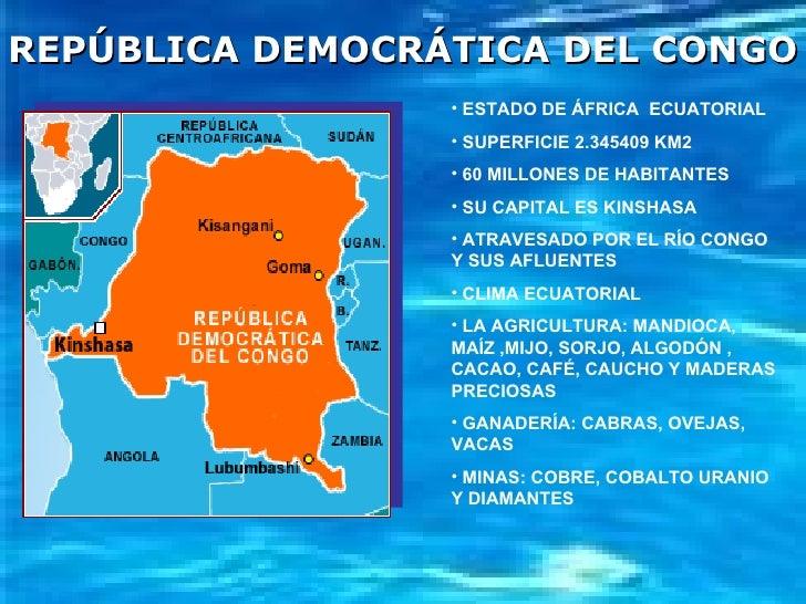<ul><li>ESTADO DE ÁFRICA  ECUATORIAL </li></ul><ul><li>SUPERFICIE 2.345409 KM2 </li></ul><ul><li>60 MILLONES DE HABITANTES...