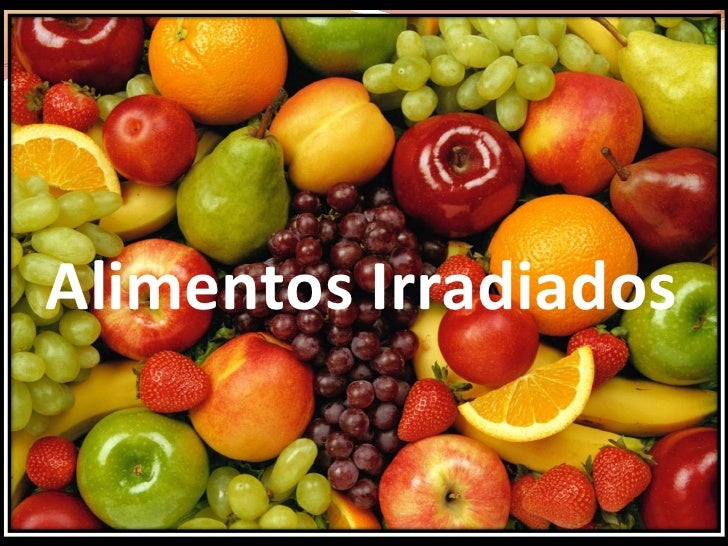 Alimentos Irradiados