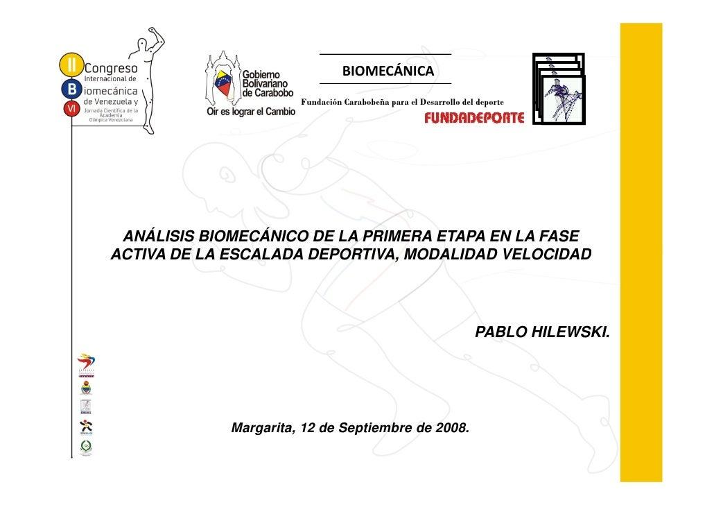 BIOMECÁNICA                        Fundación Carabobeña para el Desarrollo del deporte      ANÁLISIS BIOMECÁNICO DE LA PRI...