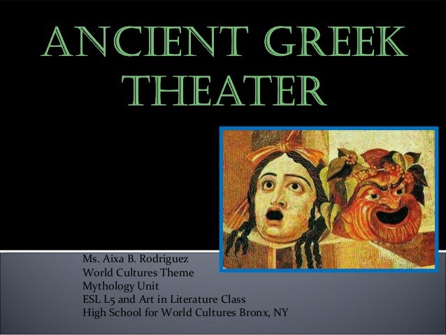 a discussion on the ancient greek theater and drama Greek theater vocabulary  drama festivals were celebrations held twice a year in honor of the  because greek plays had no more than three.