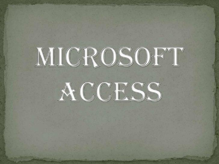 Microsoft Access<br />