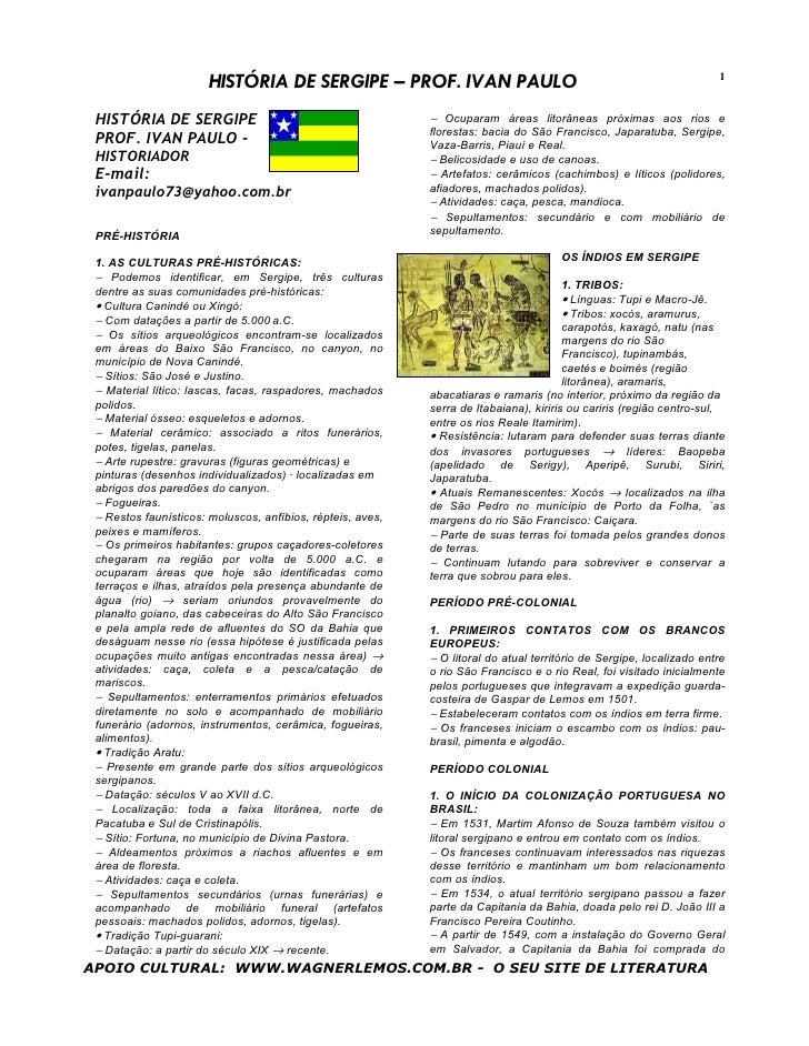 HISTÓRIA DE SERGIPE – PROF. IVAN PAULO                                                         1    HISTÓRIA DE SERGIPE   ...
