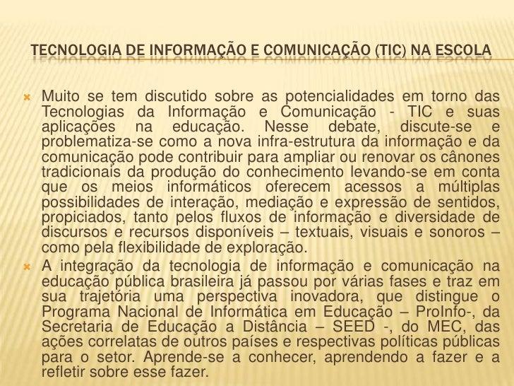 Tecnologia de informação e comunicação (TIC) na escola Slide 2