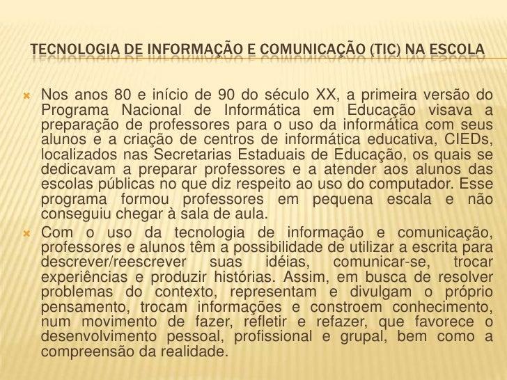 Tecnologia de informação e comunicação (TIC) na escola Slide 3
