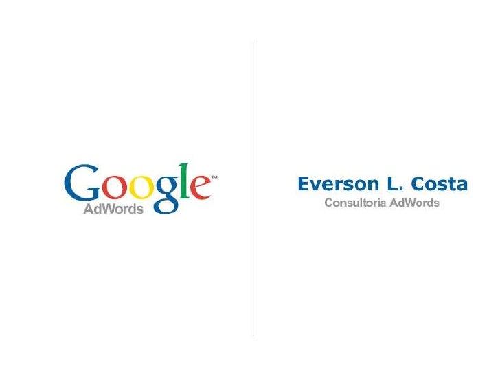 Ferramenta Google Adwords - Seu negócio no Google!