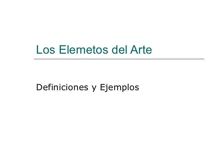 Los Elemetos del Arte Definiciones y Ejemplos