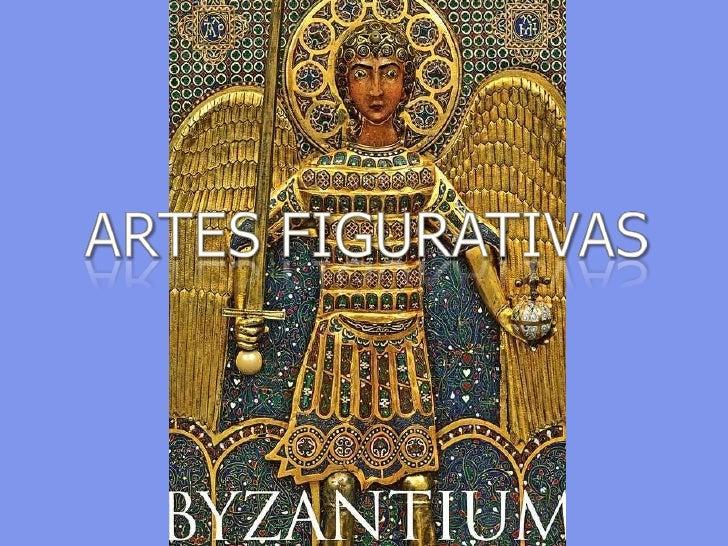 ARTES FIGURATIVAS BIZANTINAS