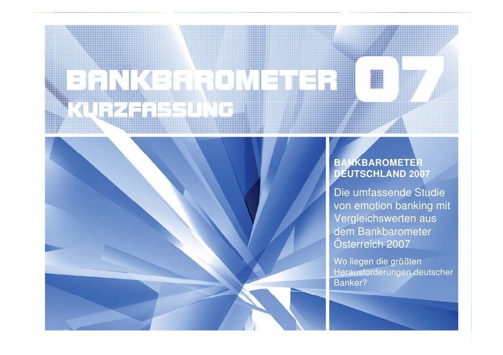 BANKBAROMETER KURZFASSUNG                   07               BANKBAROMETER               DEUTSCHLAND 2007               Di...
