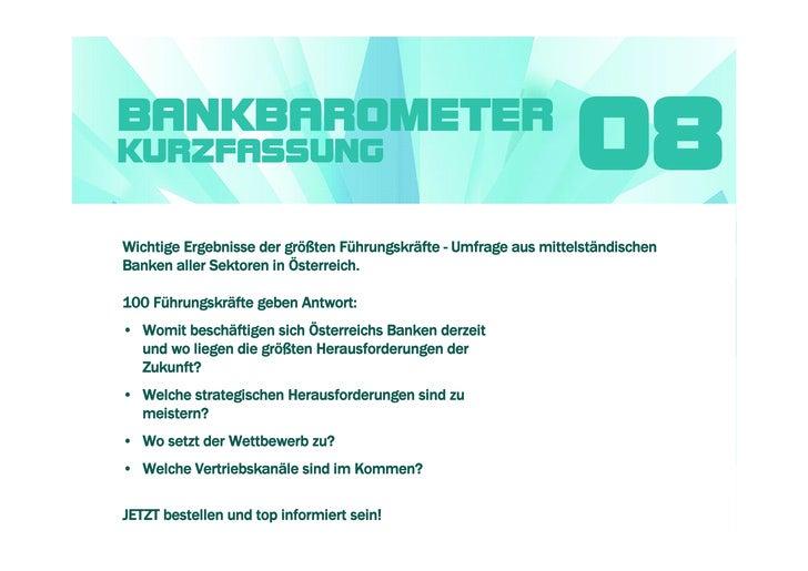 BANKBAROMETER KURZFASSUNG                                                       08 Wichtige Ergebnisse der größten Führung...