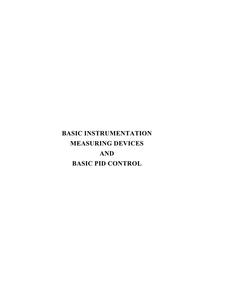 BASIC INSTRUMENTATION   MEASURING DEVICES           AND   BASIC PID CONTROL