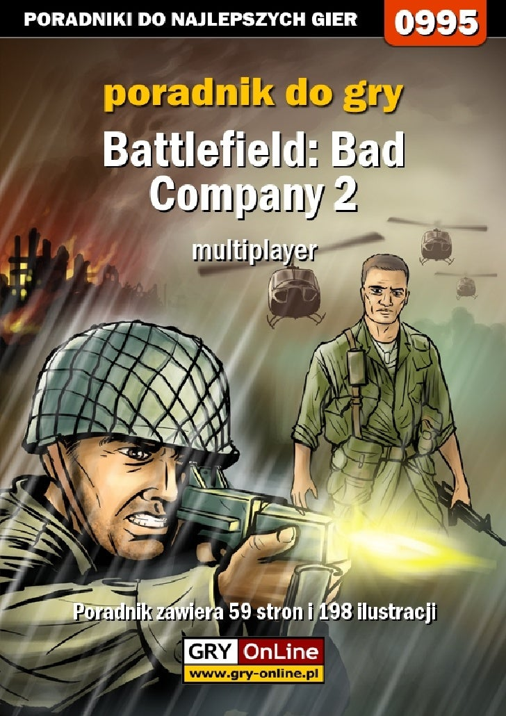 Nieoficjalny polski poradnik GRY-OnLine do gry     Battlefield: Bad Company 2        (multiplayer)                        ...