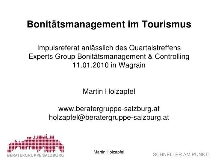 Bonitätsmanagement im Tourismus    Impulsreferat anlässlich des Quartalstreffens Experts Group Bonitätsmanagement & Contro...
