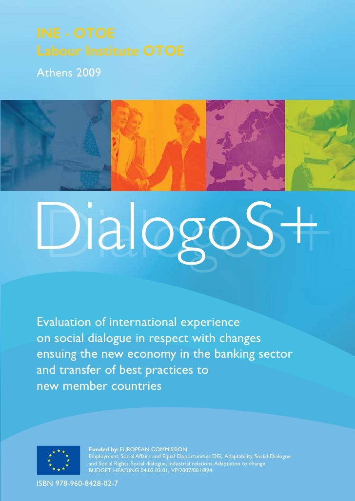 INE - OTOE Labour Institute OTOE Athens 2009     DialogoS+ DialogoS+ Evaluation of international experience on social dial...