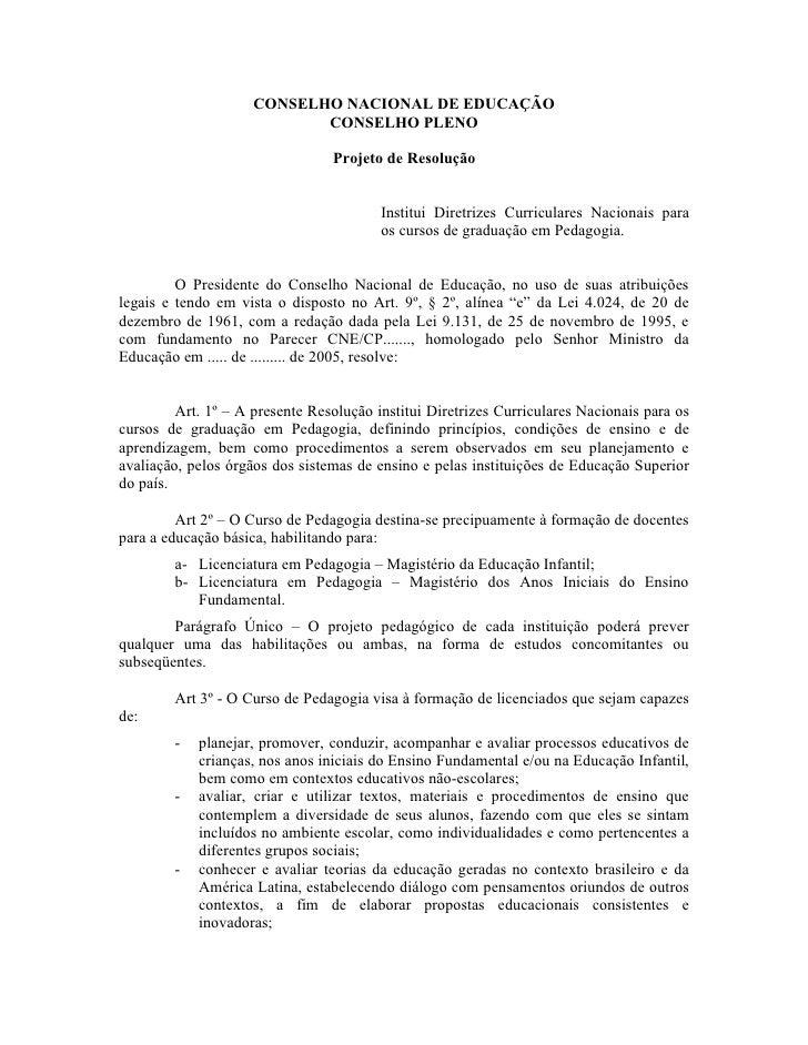 CONSELHO NACIONAL DE EDUCAÇÃO                             CONSELHO PLENO                                   Projeto de Reso...