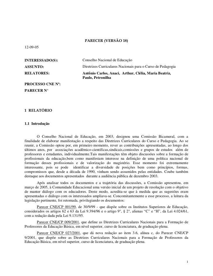 PARECER (VERSÃO 18) 12-09-05   INTERESSADO(S):                     Conselho Nacional de Educação ASSUNTO:                 ...