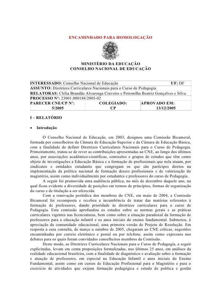 ENCAMINHADO PARA HOMOLOGAÇÃO                                MINISTÉRIO DA EDUCAÇÃO                        CONSELHO NACIONA...