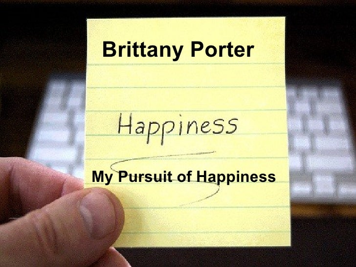 Brittany Porter My Pursuit of Happiness