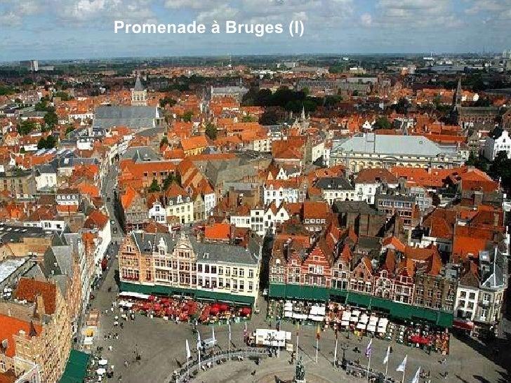 Promenade à Bruges (I)