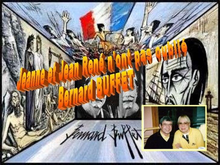 Jeanne et Jean René n'ont pas oublié Bernard BUFFET