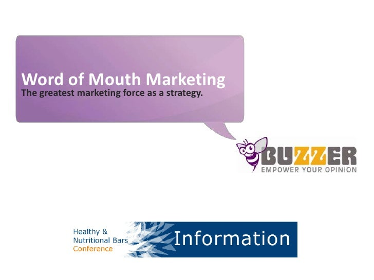 Word of Mouth Marketing<br />The greatest marketing force as a strategy.<br />slideshare.net/sodderland/buzzingbars<br />W...