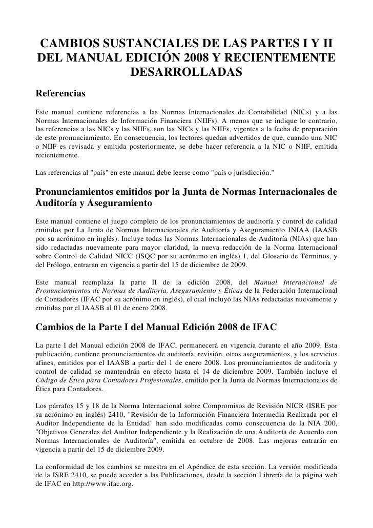 CAMBIOS SUSTANCIALES DE LAS PARTES I Y II DEL MANUAL EDICIÓN 2008 Y RECIENTEMENTE DESARROLLADAS<br />Referencias <br />Est...