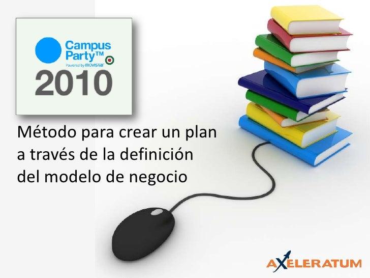 Método para crear un plan a través de la definición del modelo de negocio<br />