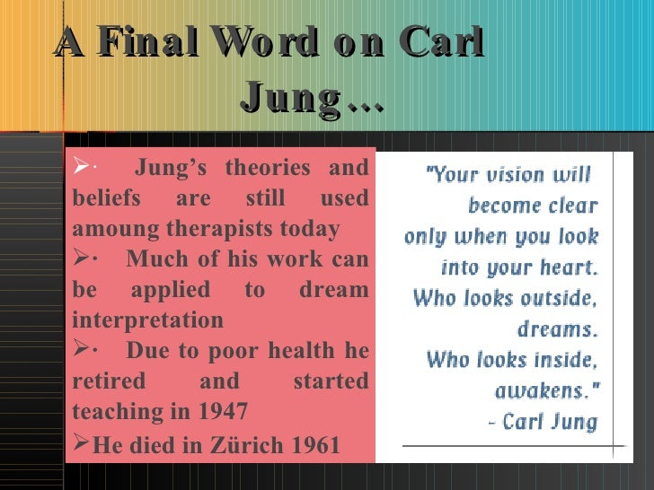 carl jung and the theory of archetypes essay Archetypes were a concept introduced by the swiss psychiatrist carl jung, who believed that archetypes were models of people, behaviors, or personalities archetypes, he suggested, were inborn tendencies that play a role in influencing human behavior.