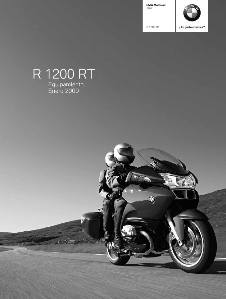 BMW Motorrad                   Tour                       R 1200 RT      ¿Te gusta conducir?     R 1200 RT   Equipamiento....