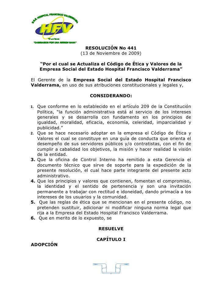 """RESOLUCIÓN No 441                         (13 de Noviembre de 2009)        """"Por el cual se Actualiza el Código de Ética y ..."""