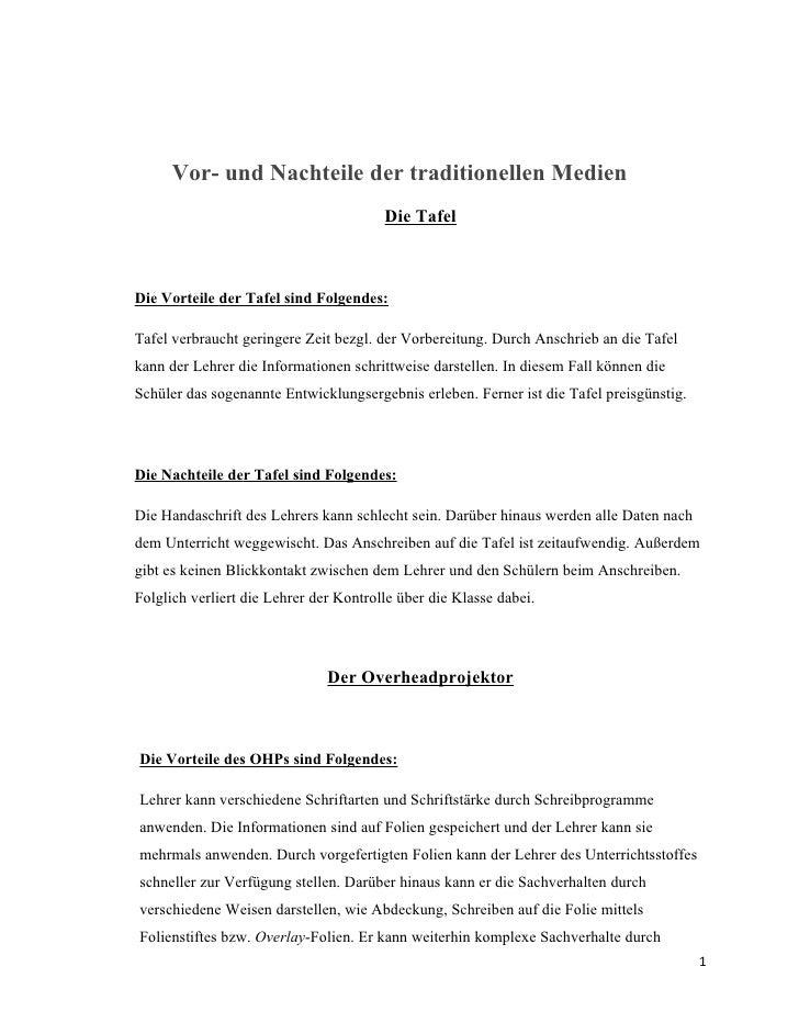 Vor- und Nachteile der traditionellen Medien                                         Die Tafel    Die Vorteile der Tafel s...