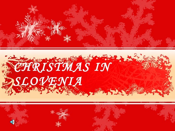 CHRISTMAS IN SLOVENIA