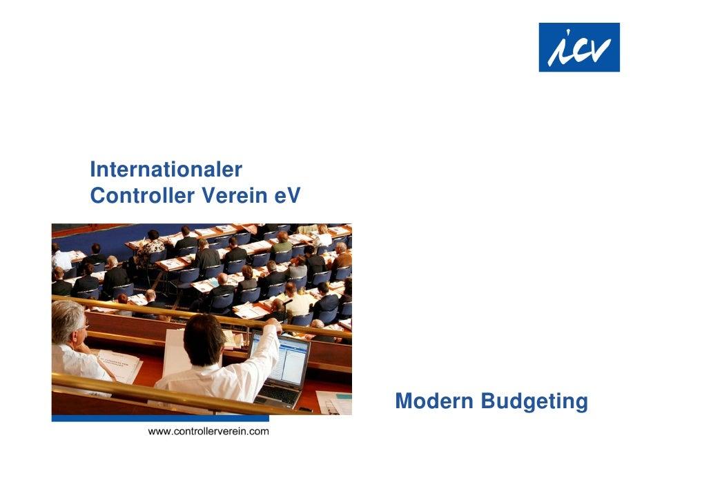 Internationaler Controller Verein eV                            Modern Budgeting