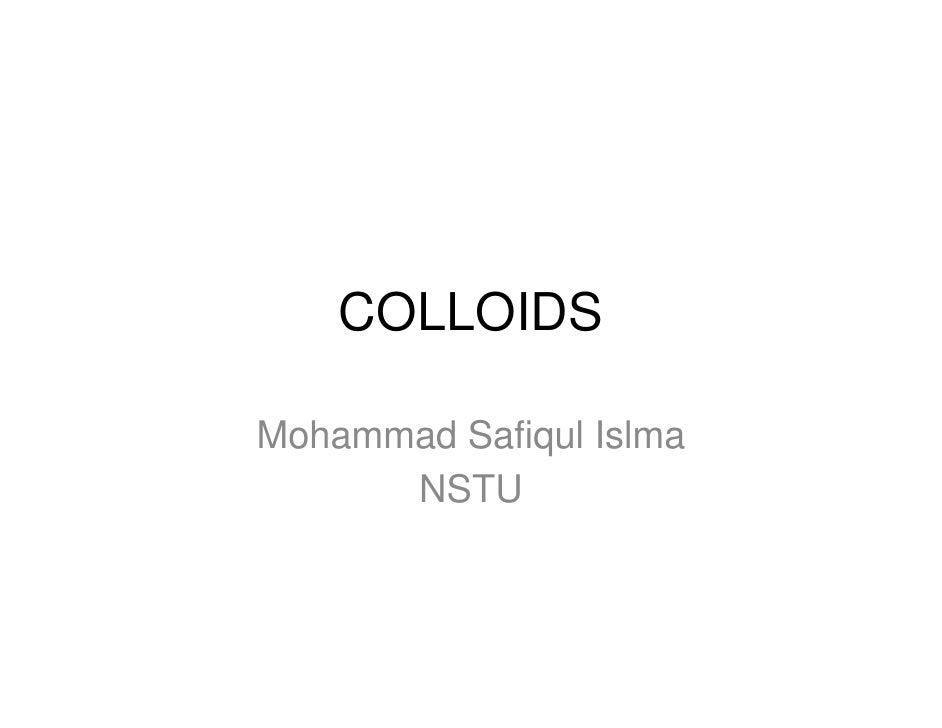 COLLOIDS  Mohammad Safiqul Islma       NSTU
