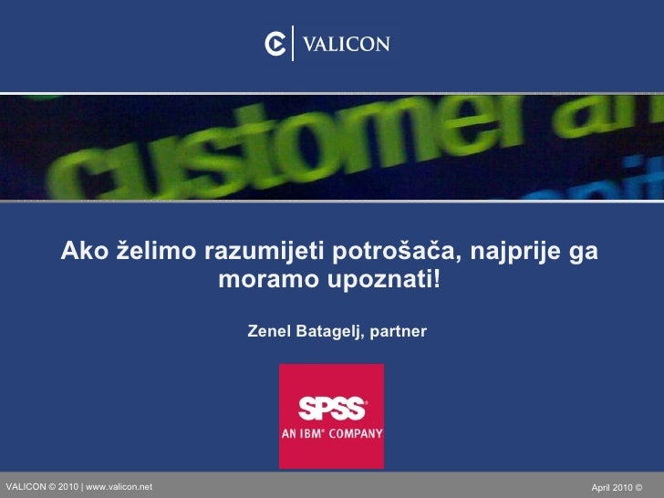 Zenel Batagelj, partner Ako želimo razumijeti potrošača, najprije ga moramo upoznati!