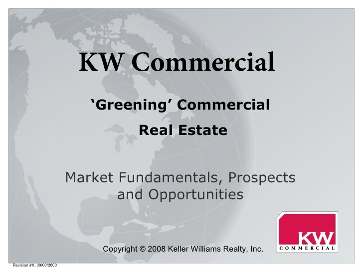 Revision #X, 00/00/2000 Market Fundamentals, Prospects and Opportunities ' Greening' Commercial  Real Estate Copyright © 2...