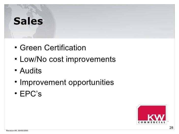 Revision #X, 00/00/2000 Sales <ul><li>Green Certification </li></ul><ul><li>Low/No cost improvements </li></ul><ul><li>Aud...