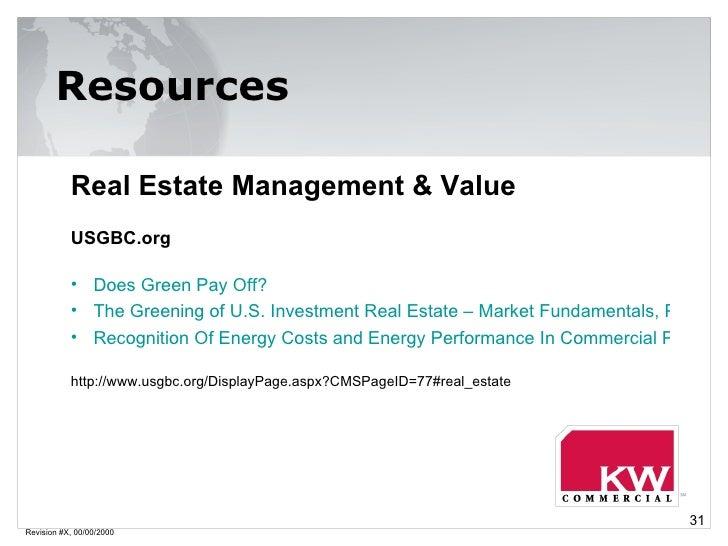 Revision #X, 00/00/2000 Resources <ul><li>Real Estate Management & Value </li></ul><ul><li>USGBC.org </li></ul><ul><li>Doe...
