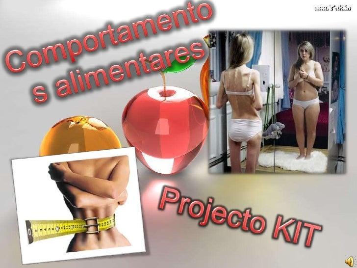 Comportamentos alimentares<br />Projecto KIT<br />