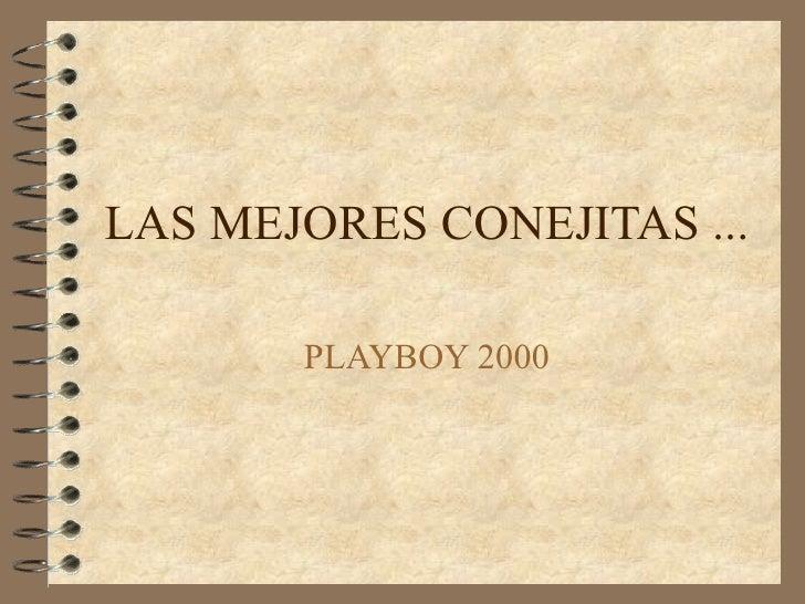 LAS MEJORES CONEJITAS ... PLAYBOY 2000