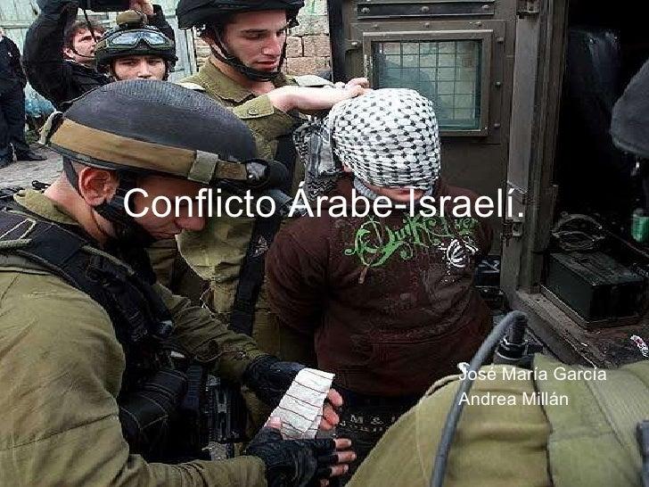 Conflicto Árabe-Israelí. José María García Andrea Millán