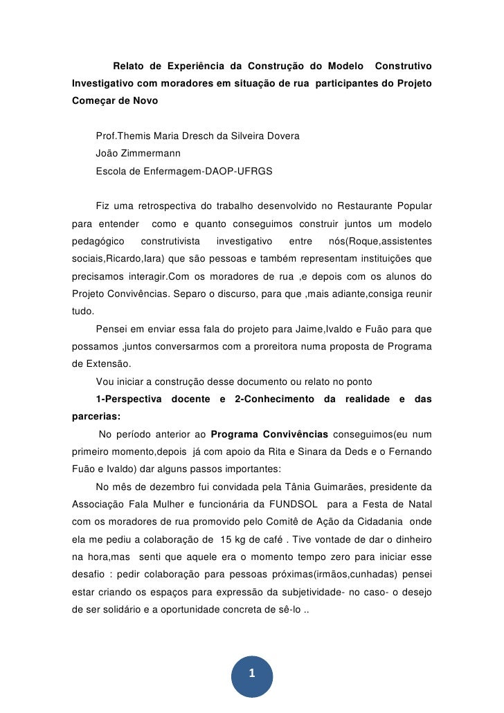 Relato de Experiência da Construção do Modelo              Construtivo Investigativo com moradores em situação de rua part...