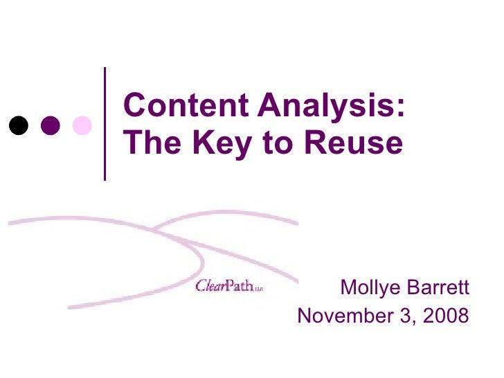 Content Analysis:  The Key to Reuse Mollye Barrett November 3, 2008