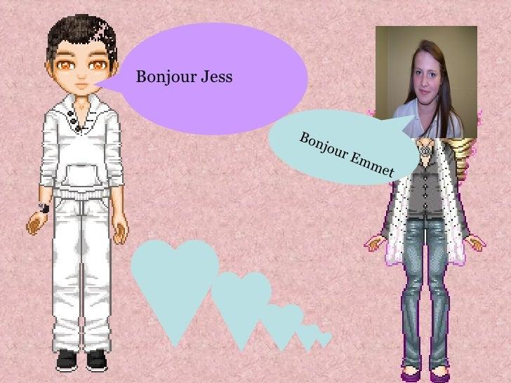 Bonjour Jess Bonjour Emmet