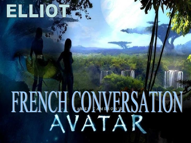 FRENCH CONVERSATION ELLIOT