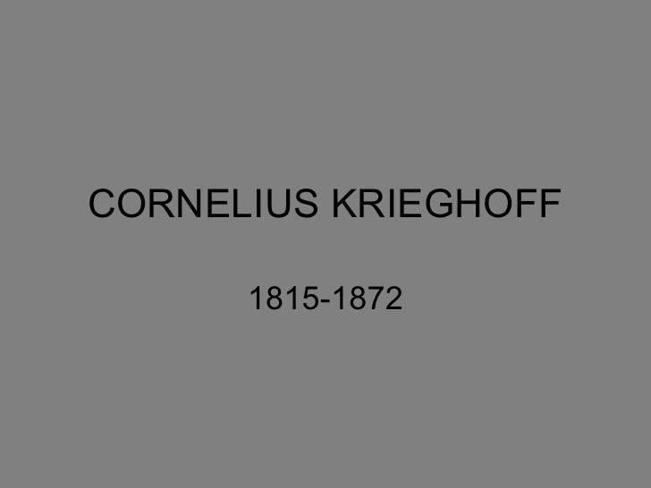 CORNELIUS KRIEGHOFF 1815-1872