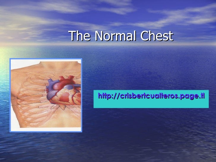 The Normal Chest http://crisbertcualteros.page.tl