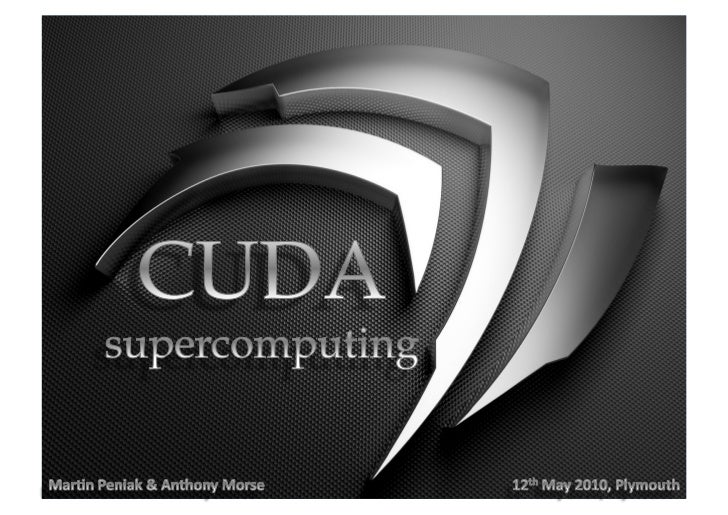 Introduction to parallel computing using CUDA Slide 1