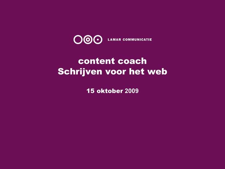 content coach Schrijven voor het web 15 oktober  2009