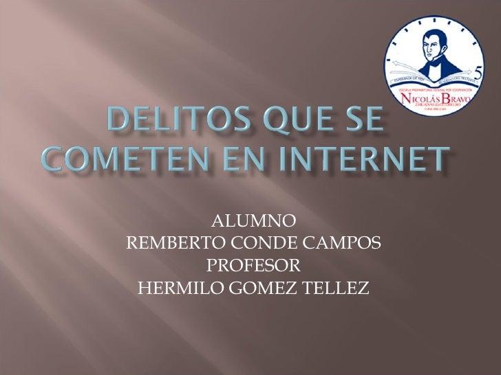 ALUMNO REMBERTO CONDE CAMPOS PROFESOR HERMILO GOMEZ TELLEZ