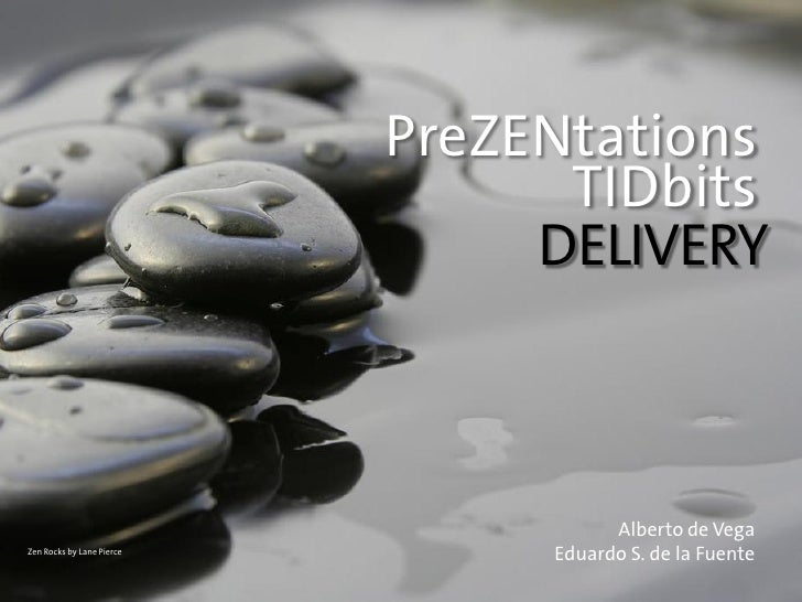 PreZENtations                                  TIDbits                                 DELIVERY                           ...